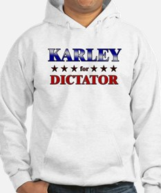 KARLEY for dictator Hoodie Sweatshirt