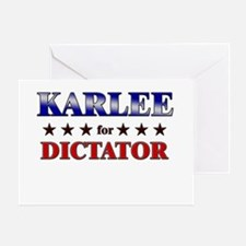 KARLEE for dictator Greeting Card