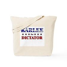 KARLEE for dictator Tote Bag