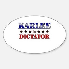 KARLEE for dictator Oval Decal