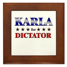 KARLA for dictator Framed Tile