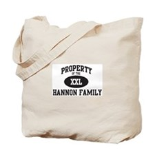 Property of Hannon Family Tote Bag