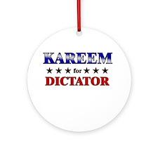 KAREEM for dictator Ornament (Round)