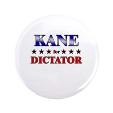 "KANE for dictator 3.5"" Button"
