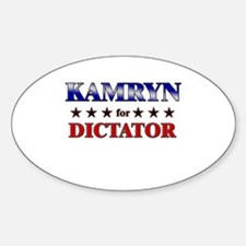 KAMRYN for dictator Oval Decal
