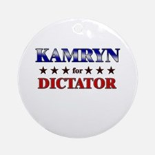 KAMRYN for dictator Ornament (Round)