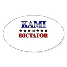 KAMI for dictator Oval Decal