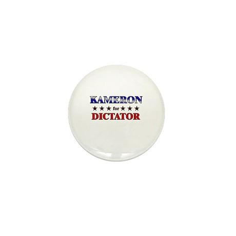 KAMERON for dictator Mini Button