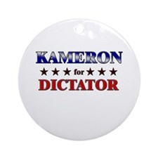 KAMERON for dictator Ornament (Round)