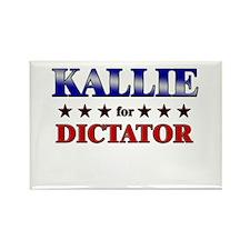 KALLIE for dictator Rectangle Magnet