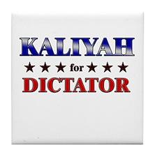 KALIYAH for dictator Tile Coaster