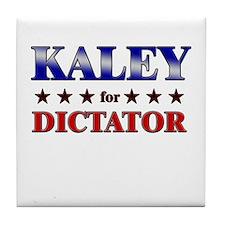 KALEY for dictator Tile Coaster