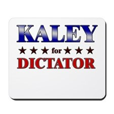 KALEY for dictator Mousepad