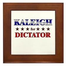 KALEIGH for dictator Framed Tile