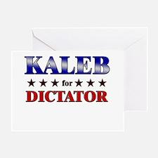 KALEB for dictator Greeting Card