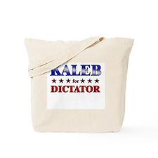 KALEB for dictator Tote Bag