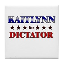 KAITLYNN for dictator Tile Coaster