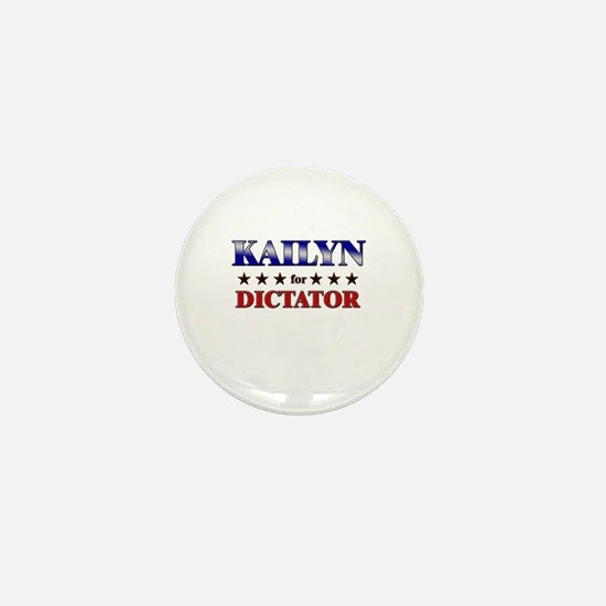 KAILYN for dictator Mini Button