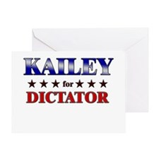 KAILEY for dictator Greeting Card