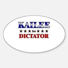 KAILEE for dictator Oval Decal
