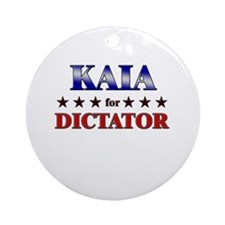 KAIA for dictator Ornament (Round)