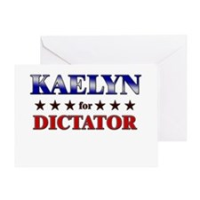 KAELYN for dictator Greeting Card