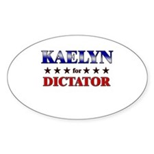 KAELYN for dictator Oval Decal