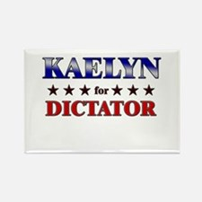 KAELYN for dictator Rectangle Magnet