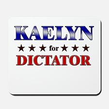 KAELYN for dictator Mousepad