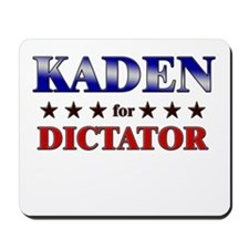 KADEN for dictator Mousepad