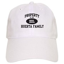 Property of Huerta Family Baseball Cap