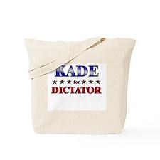 KADE for dictator Tote Bag