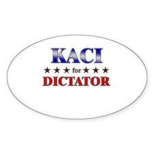 KACI for dictator Oval Decal