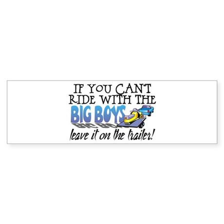 Leave It On The Trailer! Bumper Sticker