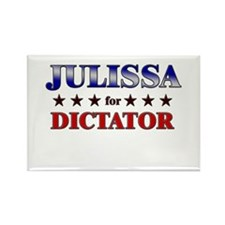 JULISSA for dictator Rectangle Magnet