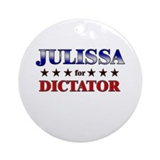 JULISSA for dictator Ornament (Round)