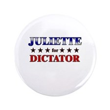 "JULIETTE for dictator 3.5"" Button"