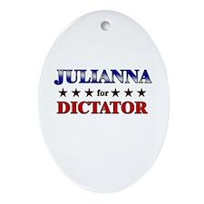 JULIANNA for dictator Oval Ornament