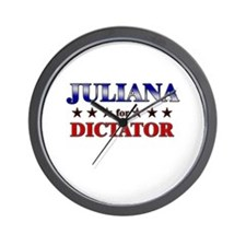 JULIANA for dictator Wall Clock