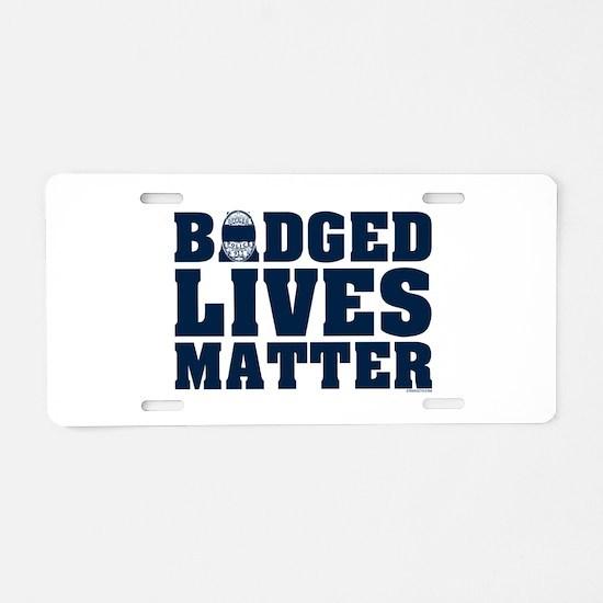 BADGED LIVES MATTER POLICE Aluminum License Plate