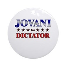 JOVANI for dictator Ornament (Round)