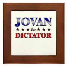 JOVAN for dictator Framed Tile