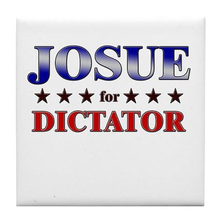 JOSUE for dictator Tile Coaster