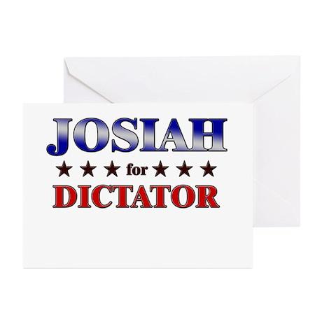 JOSIAH for dictator Greeting Cards (Pk of 10)