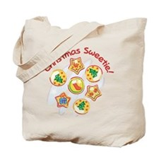 CHRISTMAS SWEETIE! Tote Bag