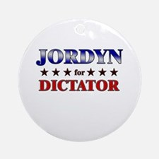 JORDYN for dictator Ornament (Round)