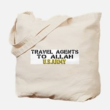 Travel agents to allah Tote Bag