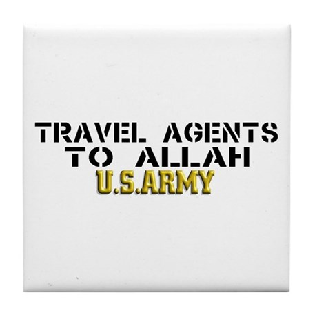 Travel agents to allah Tile Coaster