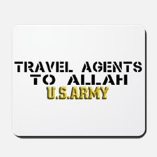 Travel agents to allah Mousepad