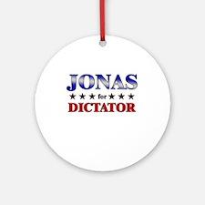 JONAS for dictator Ornament (Round)